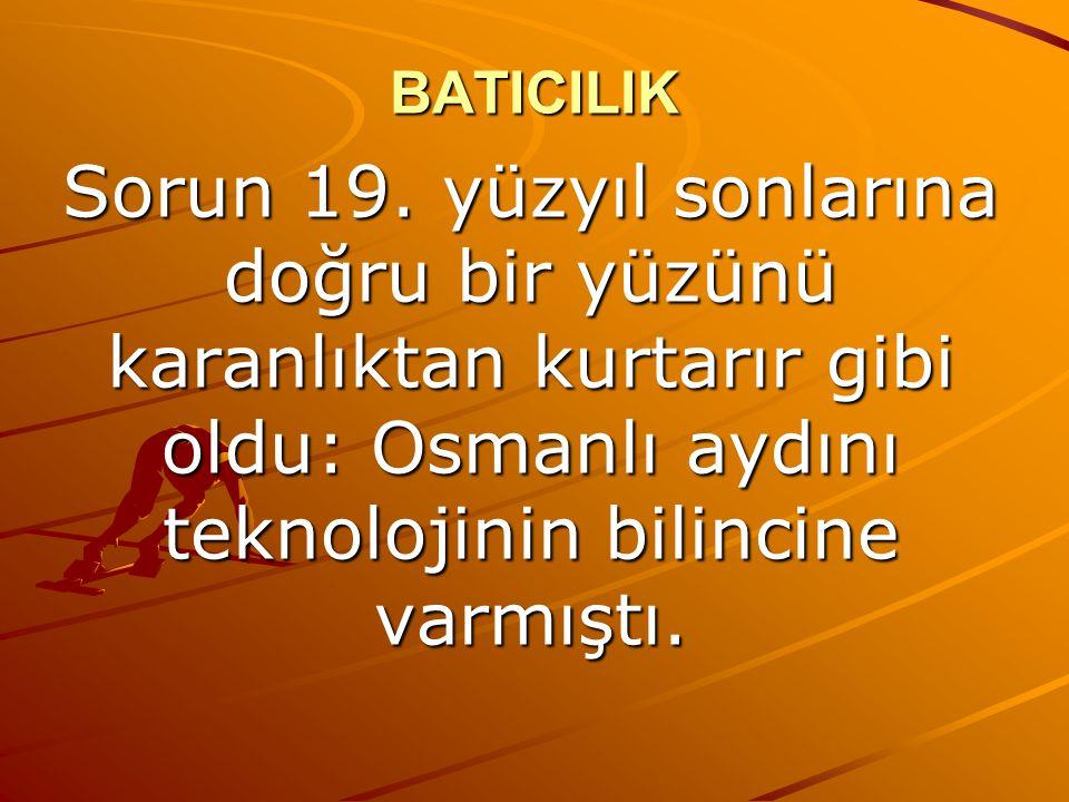 BATICILIK Sorun 19.