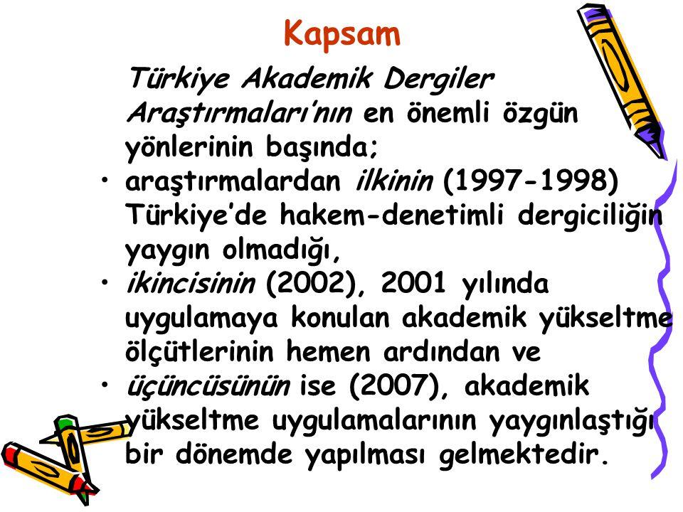 Kapsam Türkiye Akademik Dergiler Araştırmaları'nın en önemli özgün yönlerinin başında; araştırmalardan ilkinin (1997-1998) Türkiye'de hakem-denetimli dergiciliğin yaygın olmadığı, ikincisinin (2002), 2001 yılında uygulamaya konulan akademik yükseltme ölçütlerinin hemen ardından ve üçüncüsünün ise (2007), akademik yükseltme uygulamalarının yaygınlaştığı bir dönemde yapılması gelmektedir.