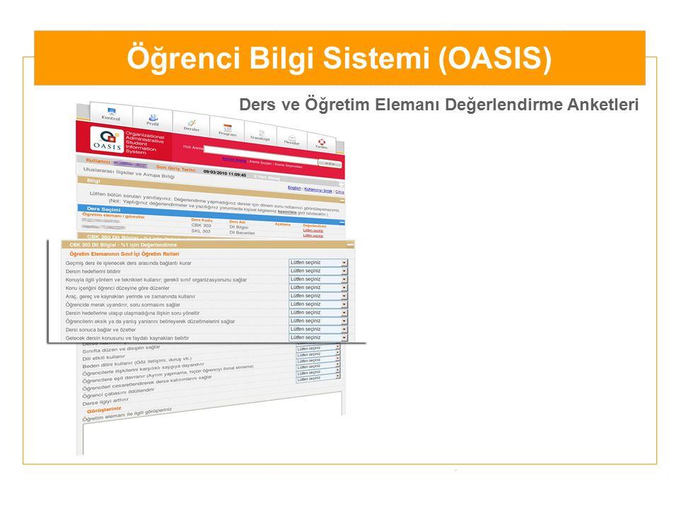 Öğrenci Bilgi Sistemi (OASIS) Ders ve Öğretim Elemanı Değerlendirme Anketleri