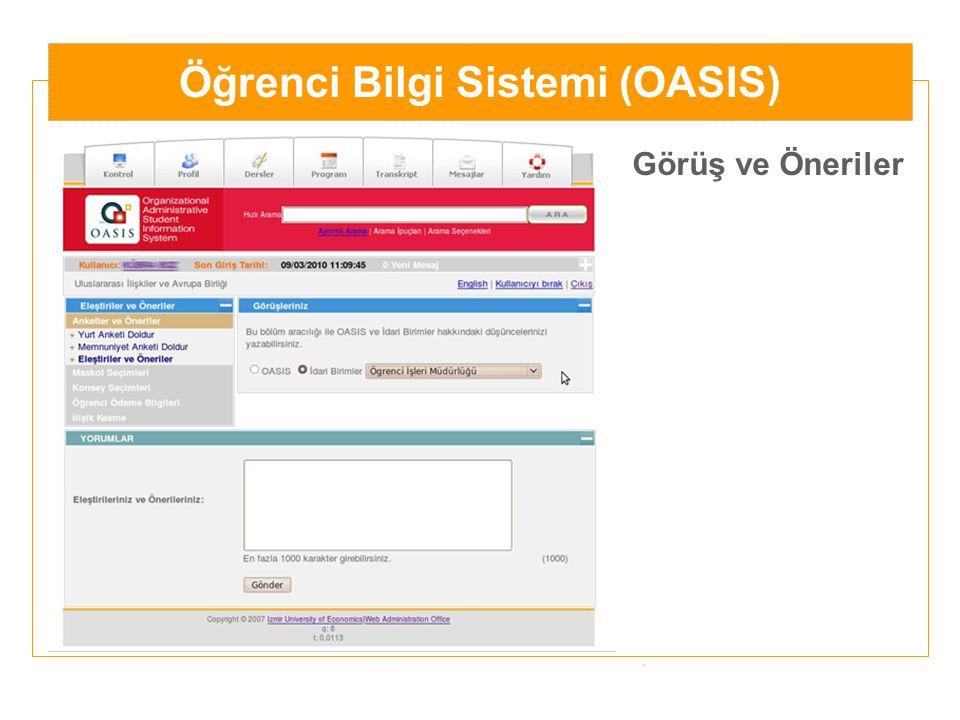 Öğrenci Bilgi Sistemi (OASIS) Görüş ve Öneriler