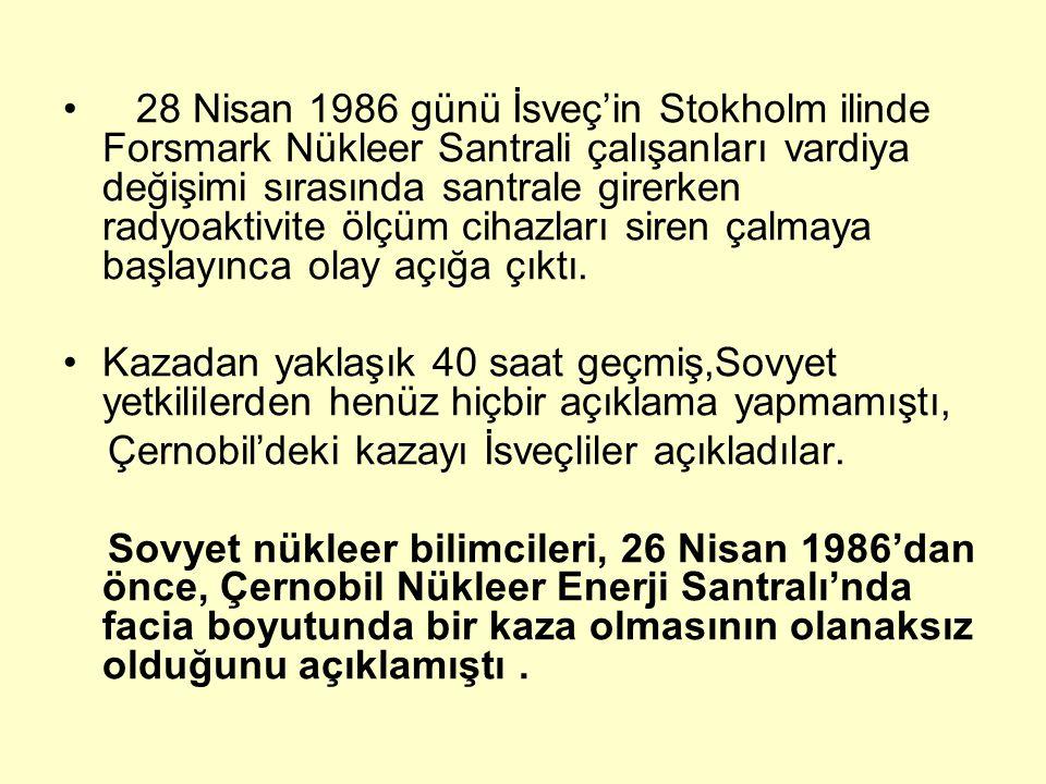 28 Nisan 1986 günü İsveç'in Stokholm ilinde Forsmark Nükleer Santrali çalışanları vardiya değişimi sırasında santrale girerken radyoaktivite ölçüm cih