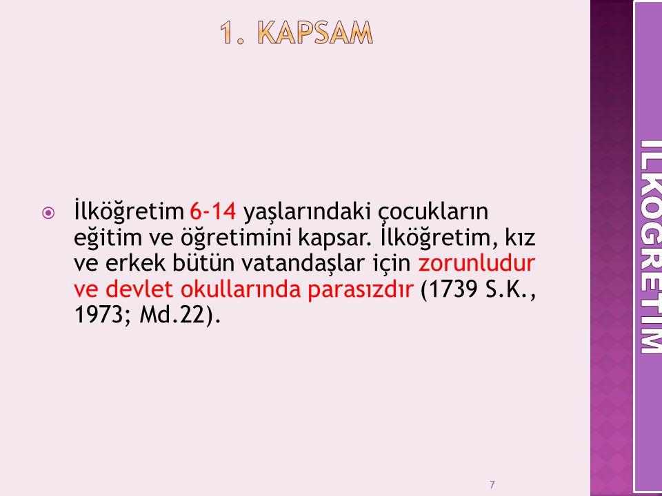 8  Her Türk çocuğuna iyi bir vatandaş olmak için gerekli temel bilgi, beceri, davranış ve alışkanlıkları kazandırmak; onu milli ahlak anlayışına uygun olarak yetiştirmek.