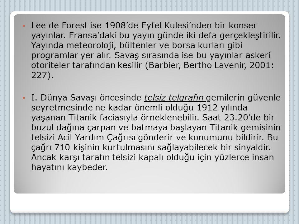 İLK DÜZENLİ RADYO YAYINLARI  I.