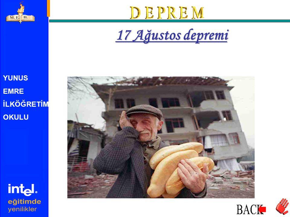 YUNUS EMRE İLKÖĞRETİM OKULU 17 Ağustos depremi