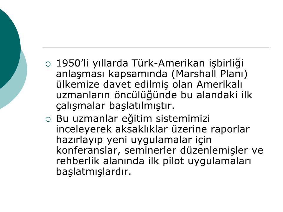 1950'li yıllarda Türk-Amerikan işbirliği anlaşması kapsamında (Marshall Planı) ülkemize davet edilmiş olan Amerikalı uzmanların öncülüğünde bu aland