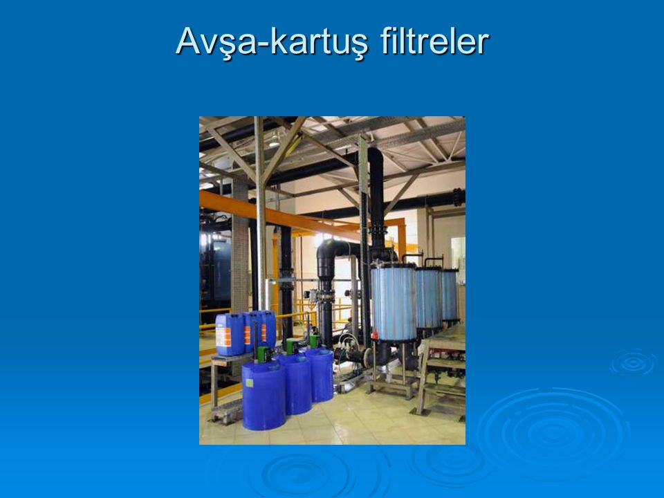 Avşa-kartuş filtreler