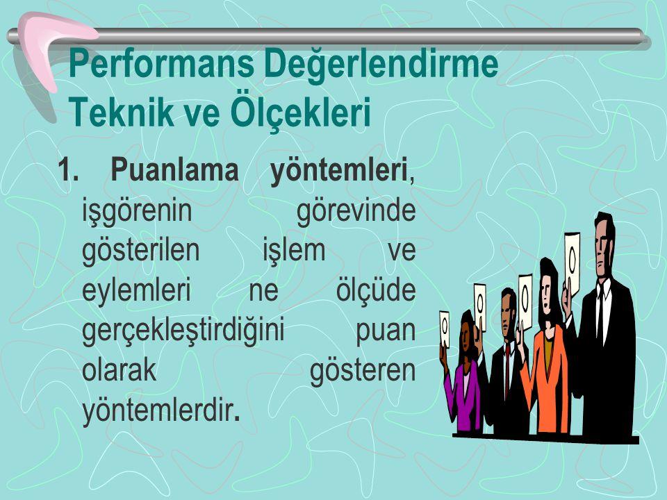Performans Değerlendirme Teknik ve Ölçekleri 1.
