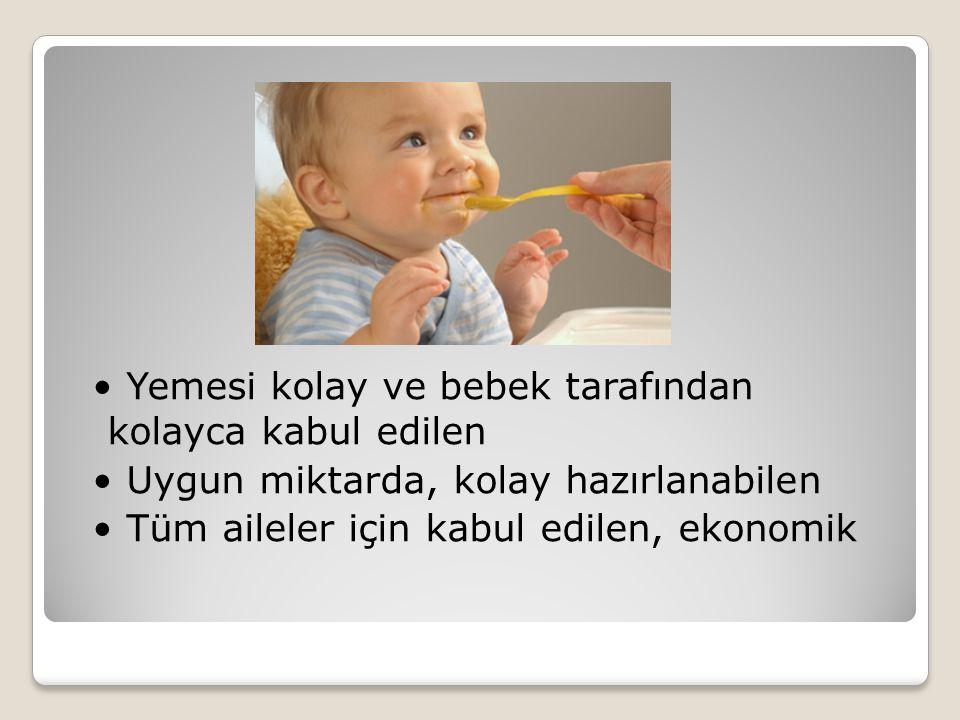 Yemesi kolay ve bebek tarafından kolayca kabul edilen Uygun miktarda, kolay hazırlanabilen Tüm aileler için kabul edilen, ekonomik