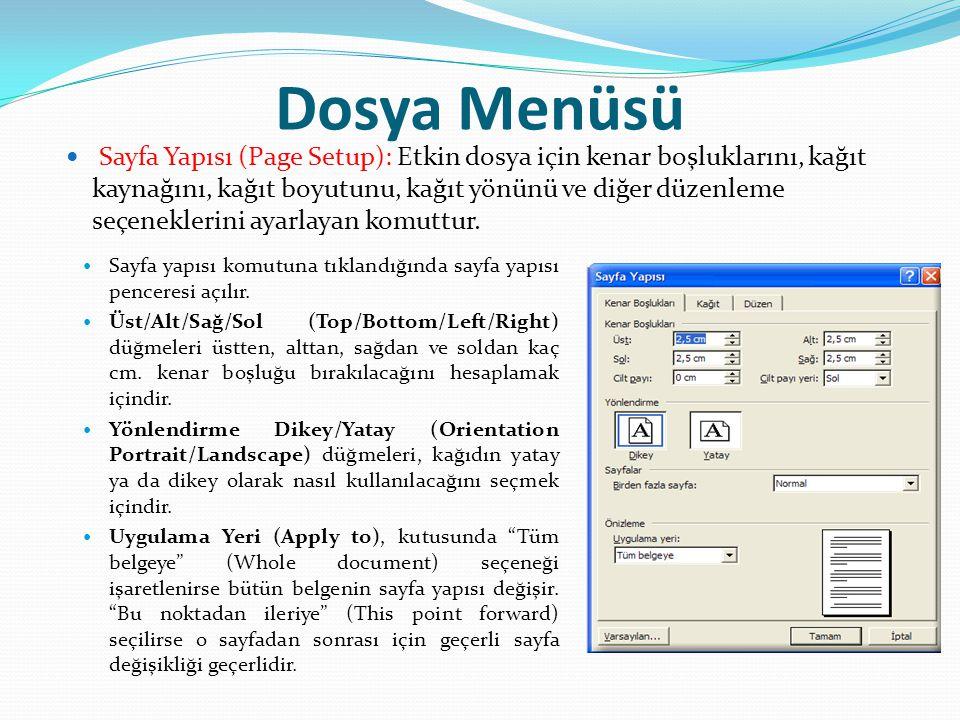 Dosya Menüsü Sayfa yapısı komutuna tıklandığında sayfa yapısı penceresi açılır. Üst/Alt/Sağ/Sol (Top/Bottom/Left/Right) düğmeleri üstten, alttan, sağd
