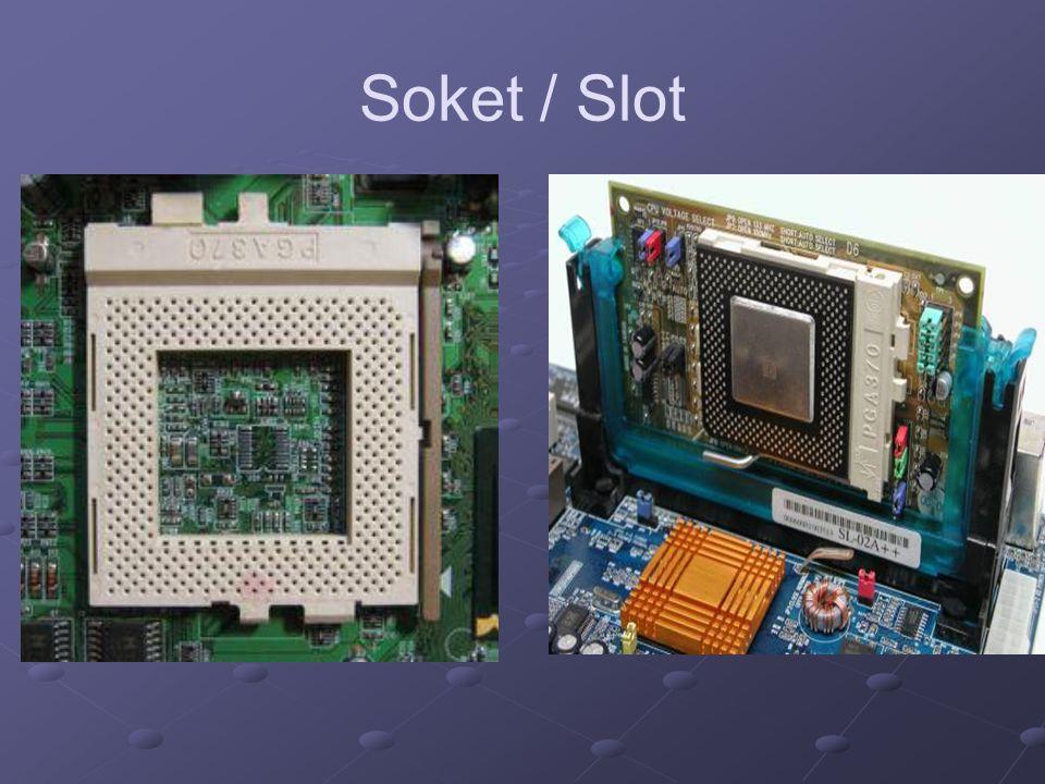 Soket / Slot