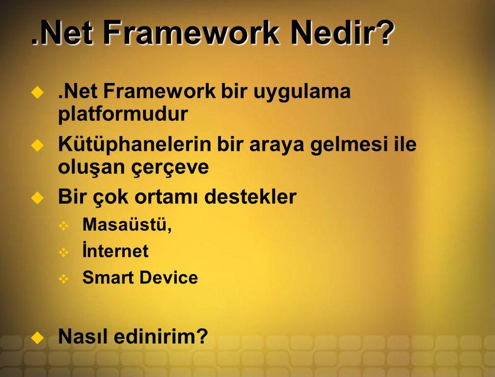.Net Framework Nedir.