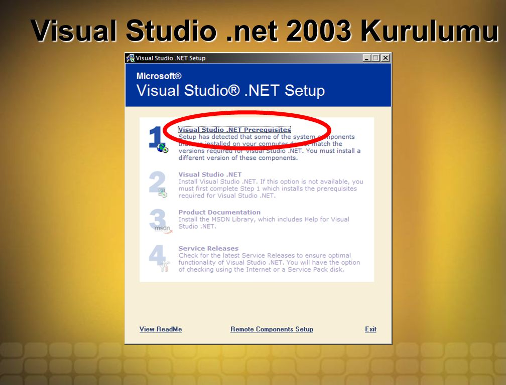 Visual Studio.net 2003 Kurulumu
