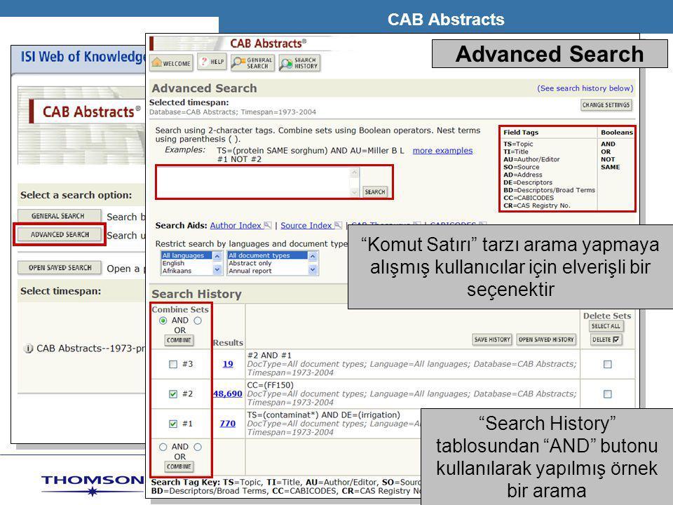 """T H O M S O N S C I E N T I F I C CAB Abstracts """"Search History"""" tablosundan """"AND"""" butonu kullanılarak yapılmış örnek bir arama Advanced Search """"Komut"""