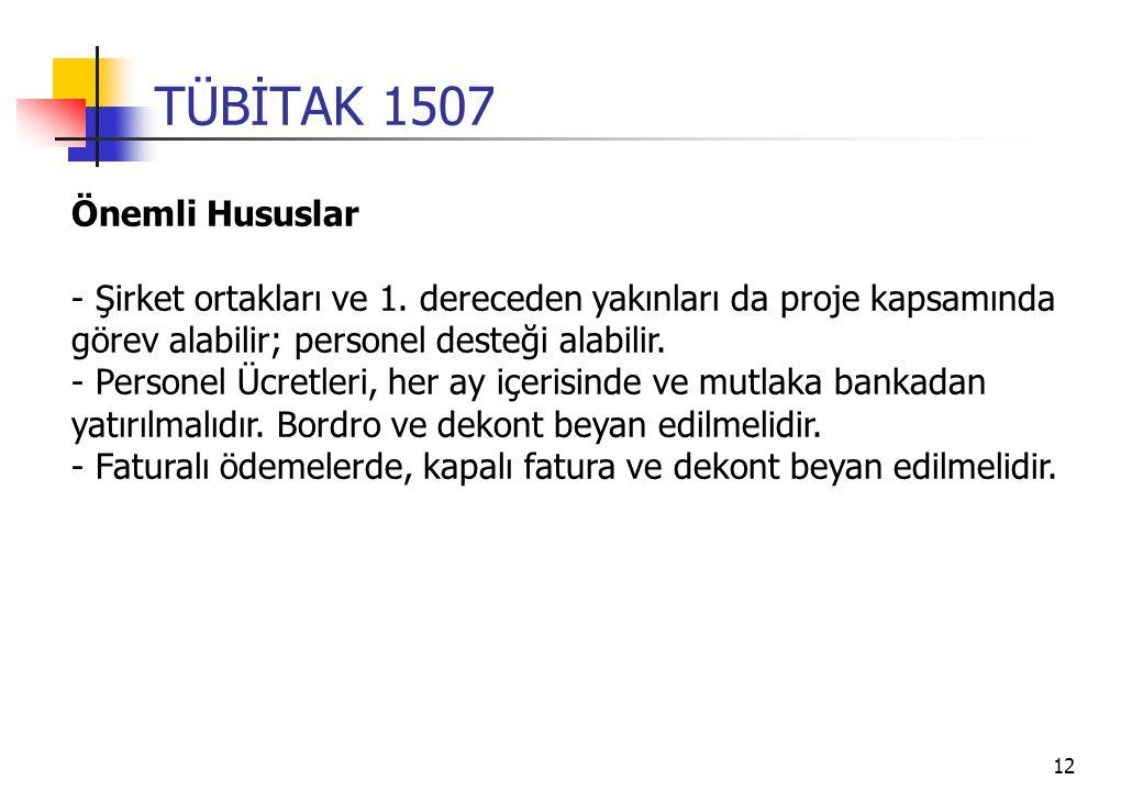 12 TÜBİTAK 1507 Önemli Hususlar - Şirket ortakları ve 1.