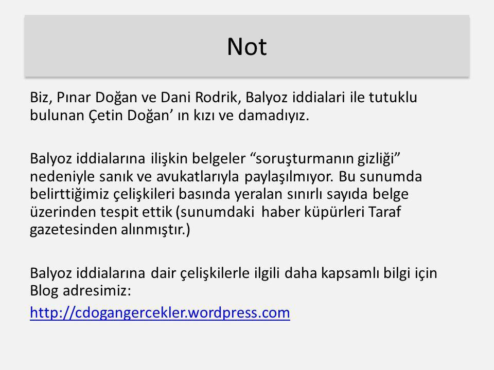 """Not Biz, Pınar Doğan ve Dani Rodrik, Balyoz iddialari ile tutuklu bulunan Çetin Doğan' ın kızı ve damadıyız. Balyoz iddialarına ilişkin belgeler """"soru"""