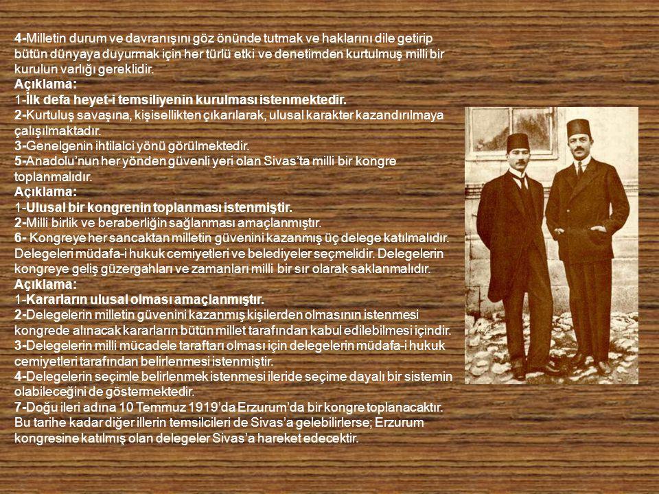 Amasya Genelgesinin Önemi: 1-Kurtuluş Savaşının gereği( Ülkenin bütünlüğü ve milletin bağımsızlığı tehlikededir.); amacı ( Vatanın bütünlüğünün ve milletin bağımsızlık ve egemenli ğinin sağlanması) ve yöntemi ( Mücadeleyi halk yapacaktır.) 2-İşgalciler ve İstanbul hükümetine bir tepkidir.