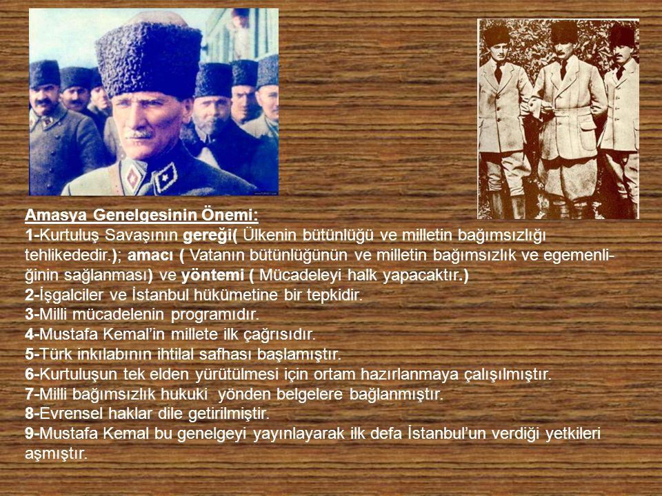 D-ERZURUM KONGRESİ (23 TEMMUZ-7 AĞUSTOS 1919) Erzurum Kongresi Doğu Anadolu Müdafa-i Hukuk Cemiyeti ile Trabzon Muhafaza-i Hukuk-ı Mil-liye Cemiyeti tarafından Rum ve Ermenilere karşı Doğu Anadolu ve Karadeniz Bölgesinin bütünlüğünün korunması için toplanmıştır.