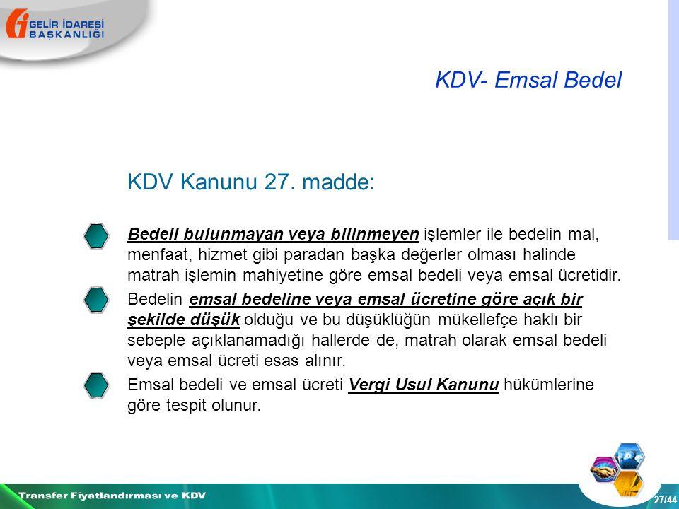 KDV- Emsal Bedel 27/44 KDV Kanunu 27.