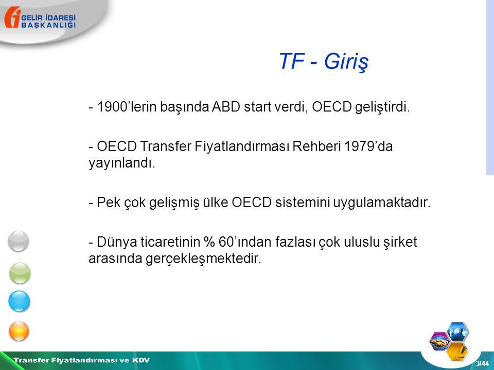 TF - Giriş 3/44 - 1900'lerin başında ABD start verdi, OECD geliştirdi.