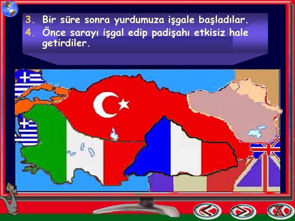 Kurtuluş Savaşı Bu antlaşmaya göre. 1.Osmanlı ordusunun silahları elinden alınacak ve askerleri dağıtılacak, 2.Tehlikeli görülen topraklarımıza asker