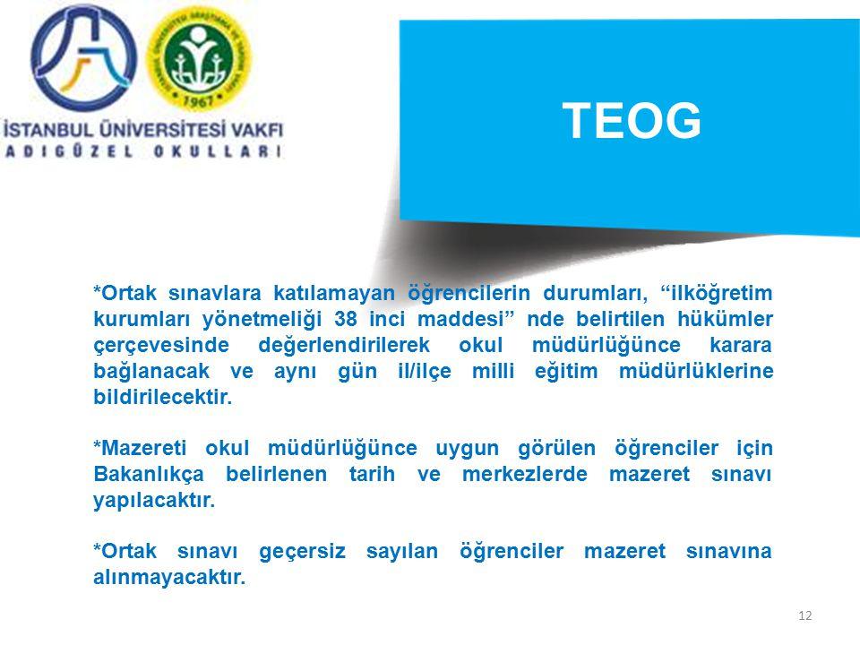 """12 TEOG *Ortak sınavlara katılamayan öğrencilerin durumları, """"ilköğretim kurumları yönetmeliği 38 inci maddesi"""" nde belirtilen hükümler çerçevesinde d"""