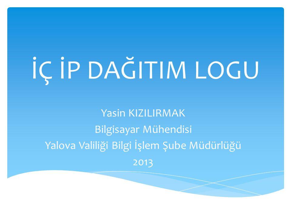  İç IP Dağıtım Logları Nedir. Yönetmelik  İç IP Dağıtım Logları Nasıl Kaydedilir.