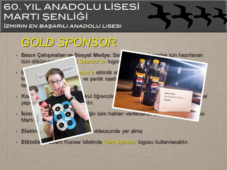 Basın Çalışmaları ve Sosyal Medya: Basın ve sosyal medya için hazırlanan tüm dökümanlarda Gold Sponsor'un logosu yer alacaktır.