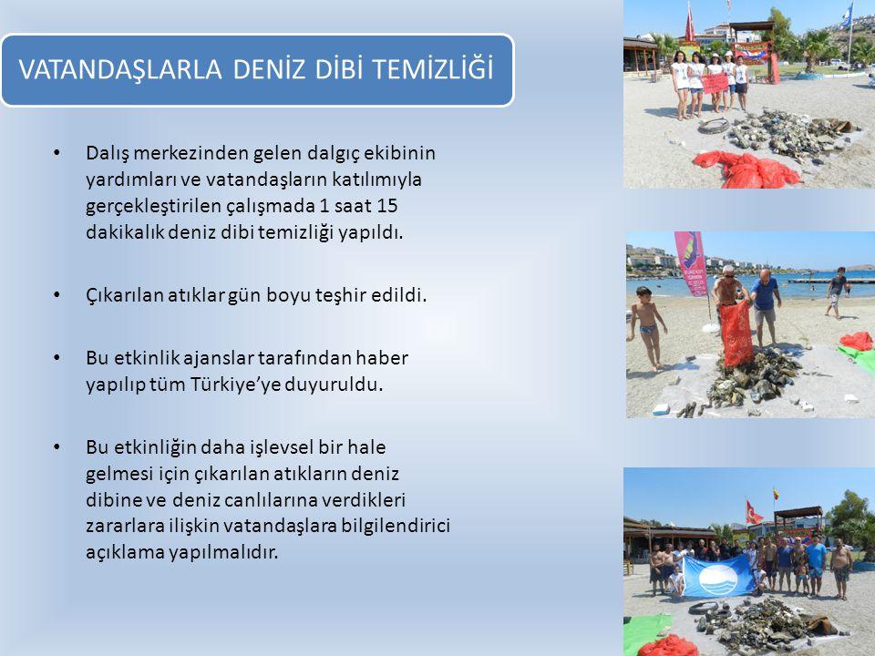 VATANDAŞLARLA DENİZ DİBİ TEMİZLİĞİ Dalış merkezinden gelen dalgıç ekibinin yardımları ve vatandaşların katılımıyla gerçekleştirilen çalışmada 1 saat 1
