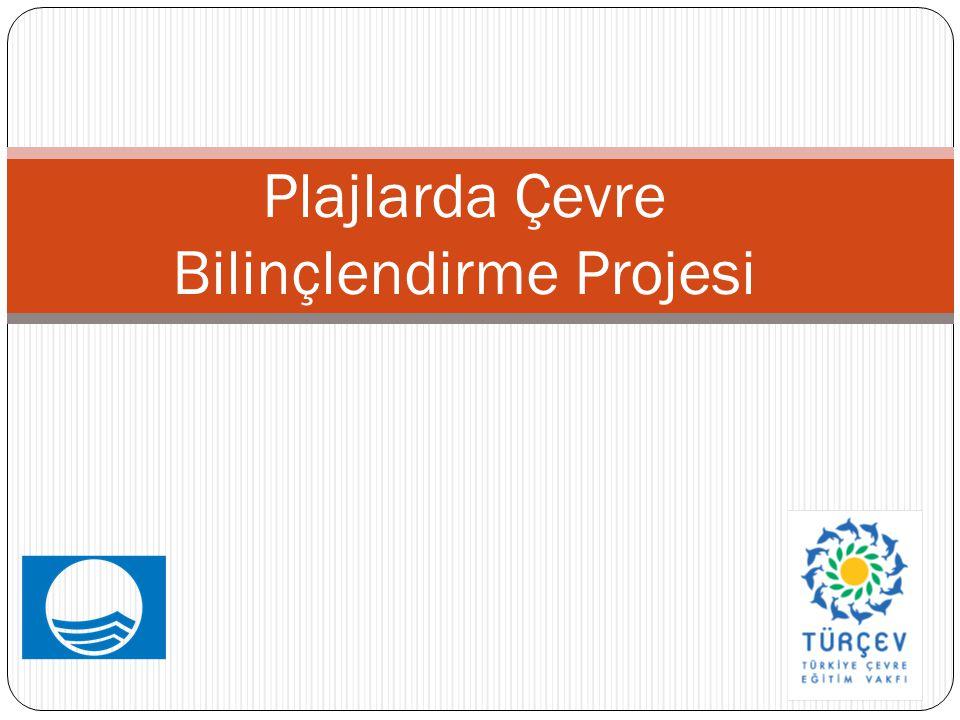 Plajlarda Çevre Bilinçlendirme Projesi