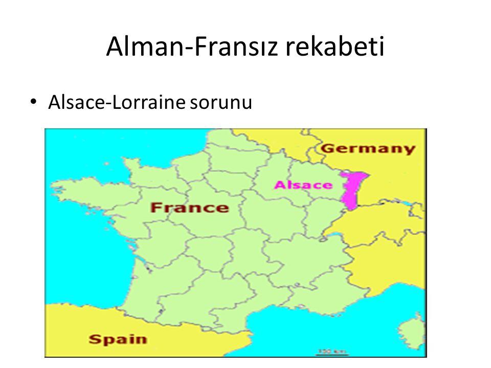 Alman-Fransız rekabeti Alsace-Lorraine sorunu
