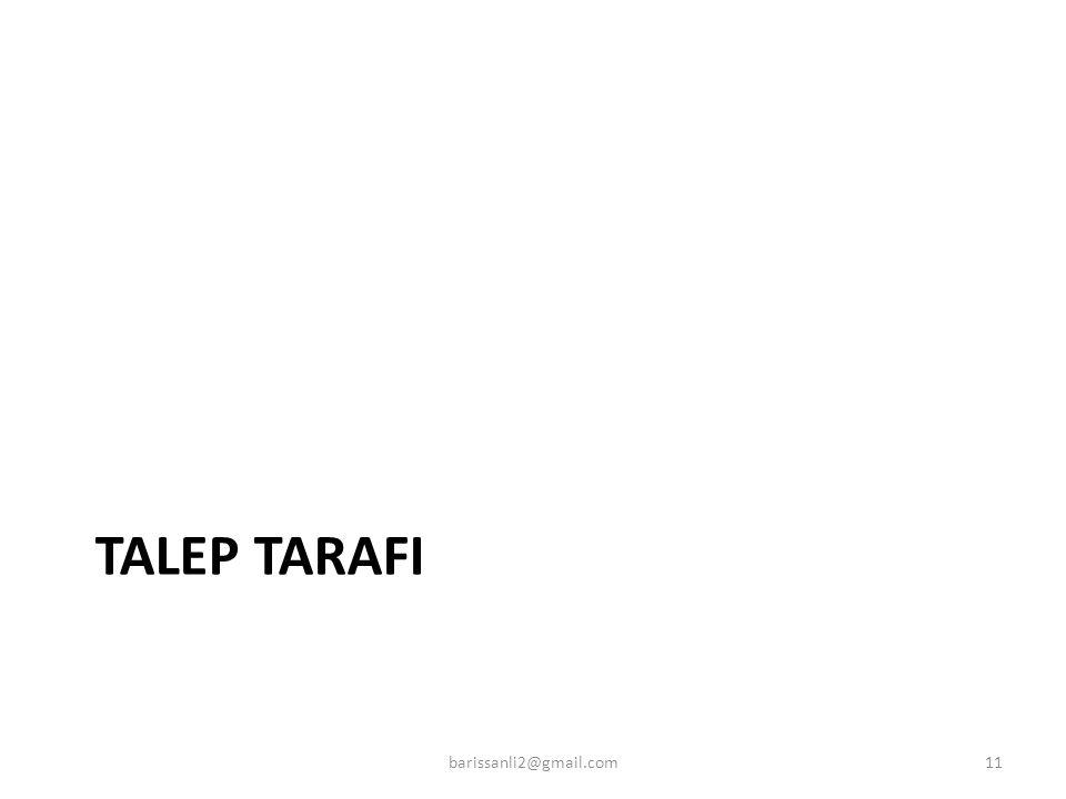 TALEP TARAFI 11barissanli2@gmail.com