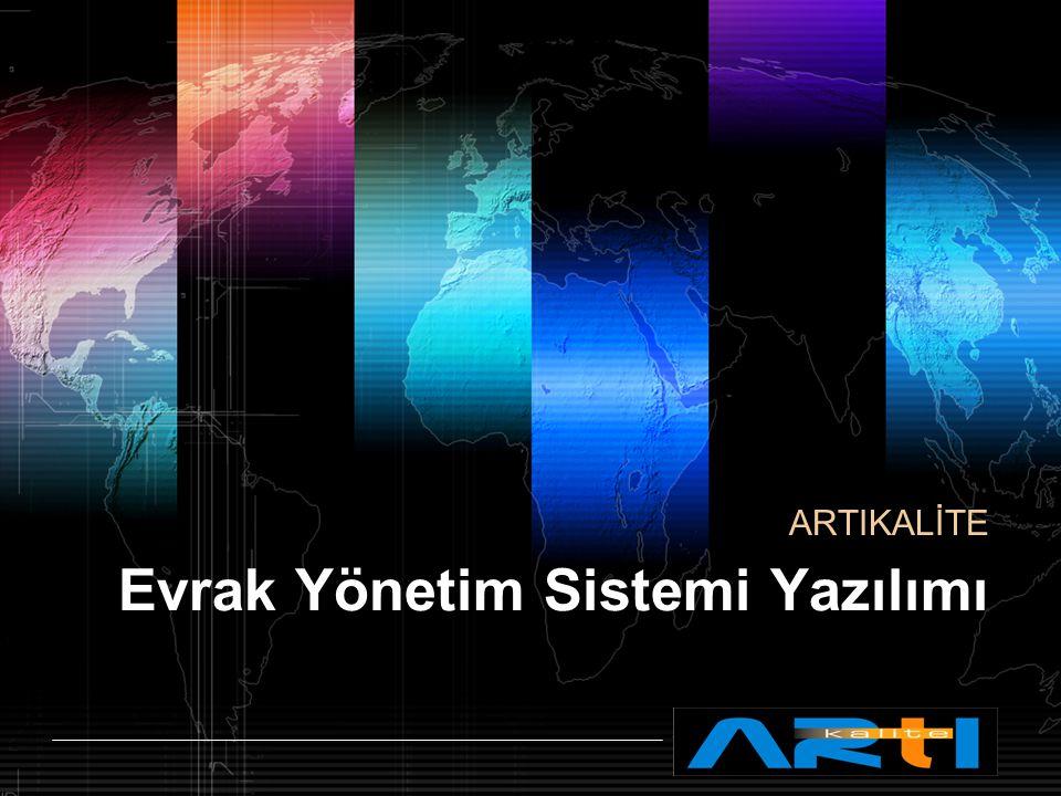 LOGO www.artikalite.com.tr Evrak Yönetim Sistemi Yazılımı Gelen Evrak 1 Giden Evrak 2 Arşiv 3