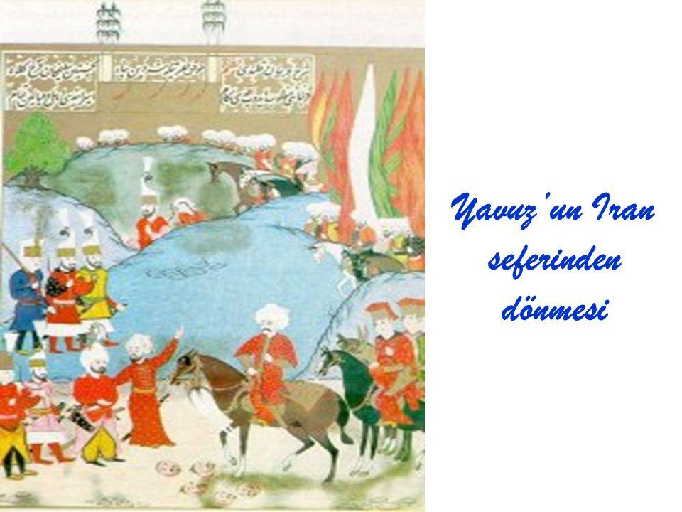 Yavuz, Mısır seferini tamamladık- tan sonra