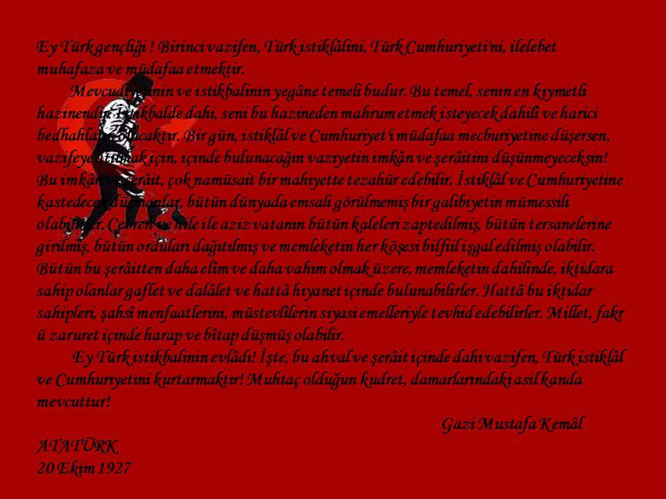 Ey Türk gençliği .