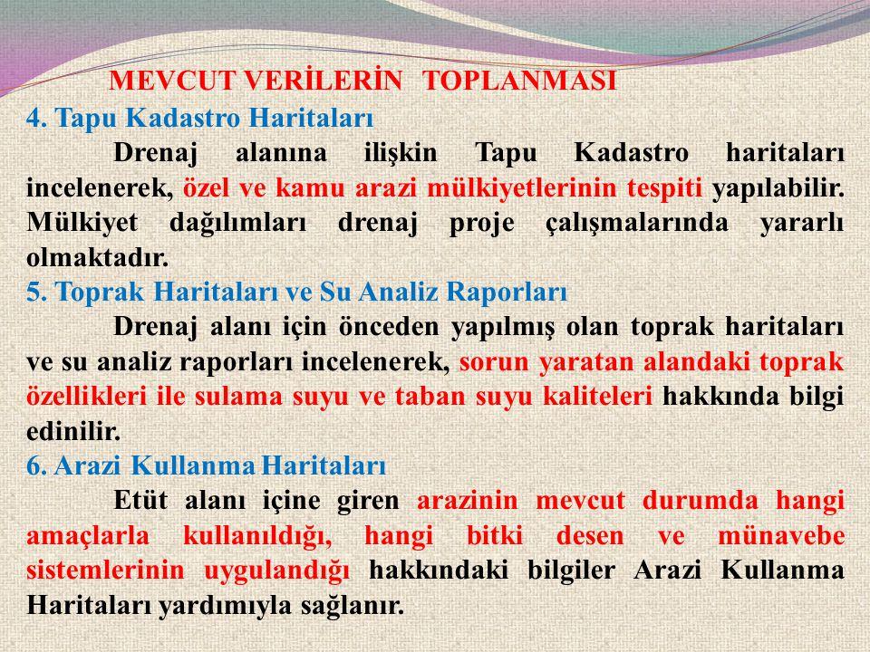 MEVCUT VERİLERİN TOPLANMASI 7.