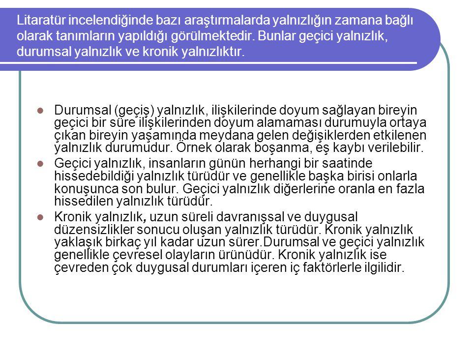 KAYNAKÇA Aksakal, Serpil.(2008). Obez lise öğrencilerinin yalnızlık düzeyleri.