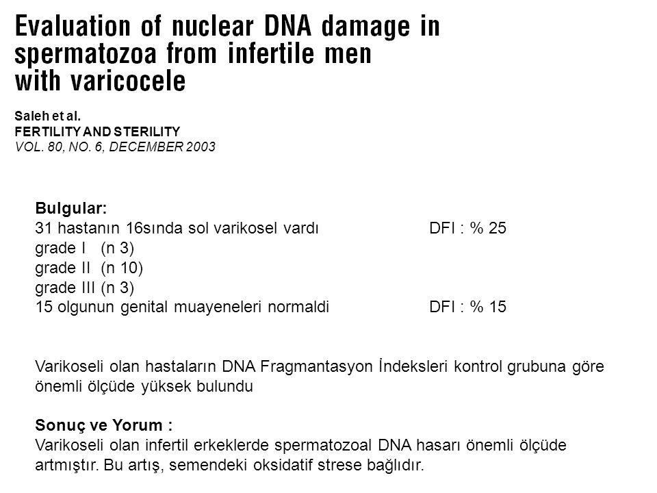 Leukocytospermia Relationship to Sperm DNA Integrity Moskovtsev et al., Fertility & Sterility Semende bulunan beyaz küreler, ROS üretimine neden olarak, DNA integritesini olumsuz etkileyen en önemli faktördür Azoospermisi olmayan 1230 hasta incelenmiştir BULGULAR Olguların % 27.2'si,nde normal semen analiz bulguları vardı % 72.8'sinde, bir veya daha fazla semen parametresinde anormallik vardı SONUÇ Lökositospermi, standart semen parametreleri üzerine önemli ölçüde olumsuz etki gösterir Lökositosperminin DNA integritesi üzerine, çok zayıf bir etkisi vardır.