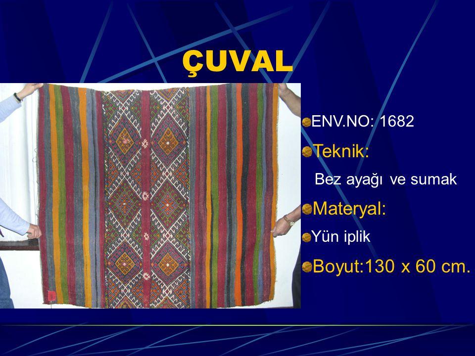 ÇUVAL ENV.NO: 1682 Teknik: Bez ayağı ve sumak Materyal: Yün iplik Boyut:130 x 60 cm.