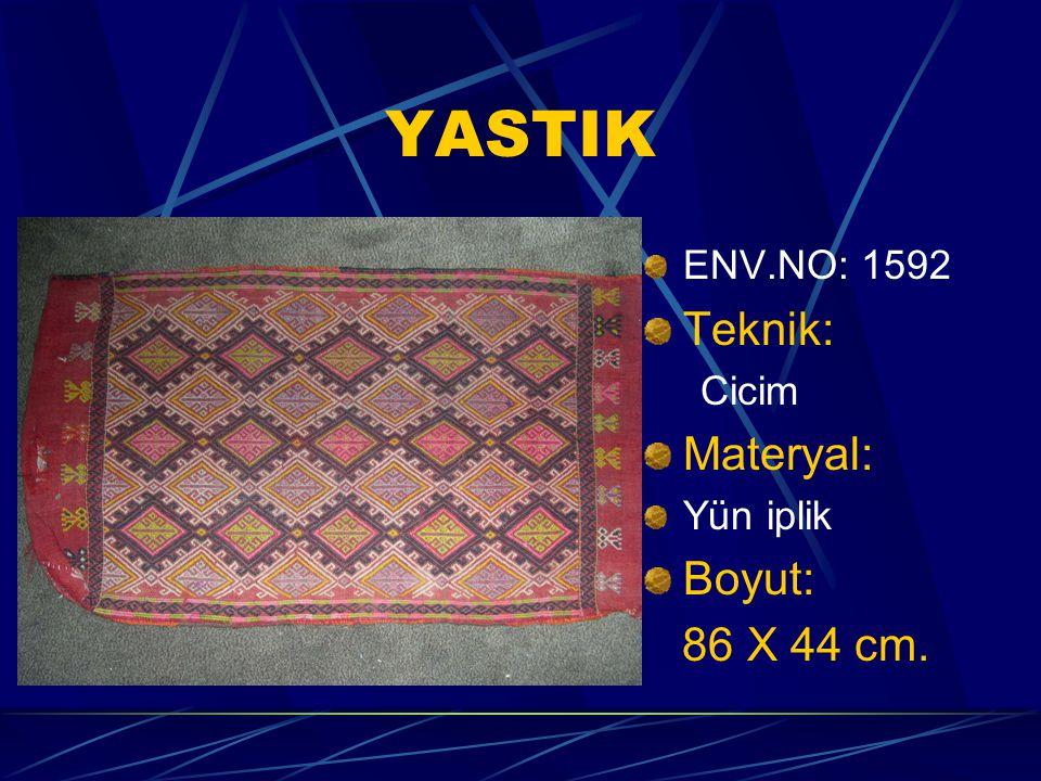 YASTIK ENV.NO: 1592 Teknik: Cicim Materyal: Yün iplik Boyut: 86 X 44 cm.