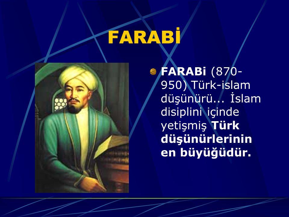 FARABİ FARABi (870- 950) Türk-islam düşünürü...