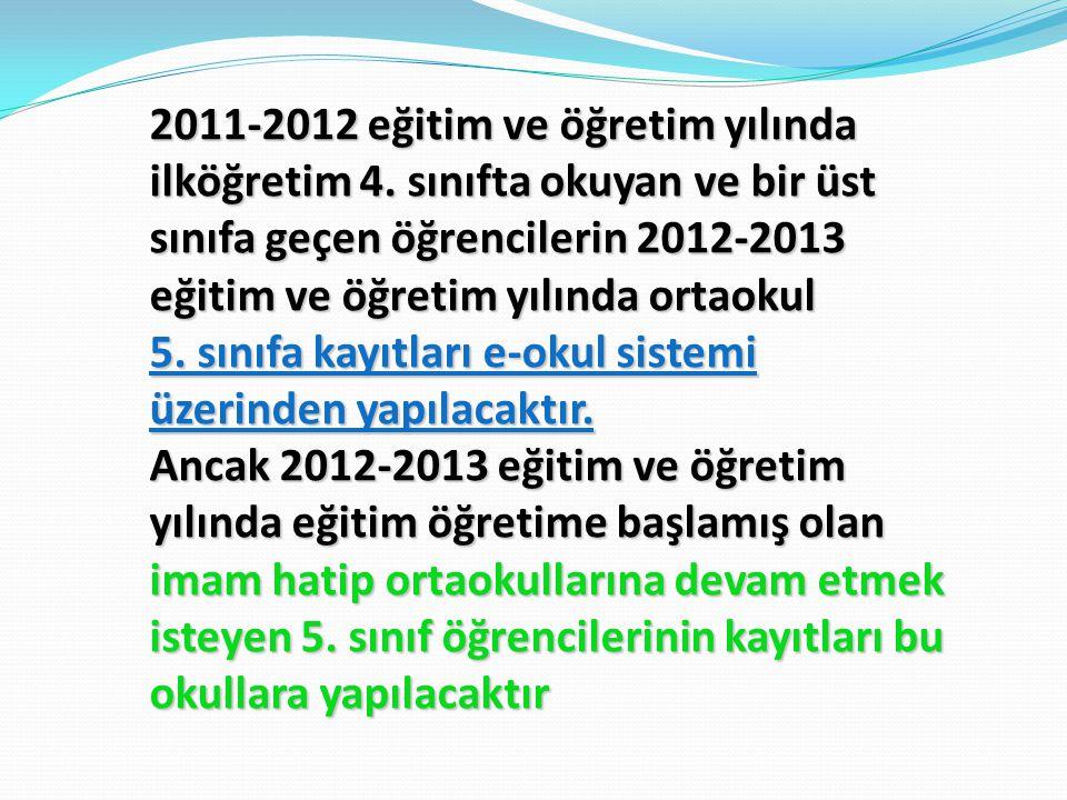2011-2012 eğitim ve öğretim yılında ilköğretim 4. sınıfta okuyan ve bir üst sınıfa geçen öğrencilerin 2012-2013 eğitim ve öğretim yılında ortaokul 5.