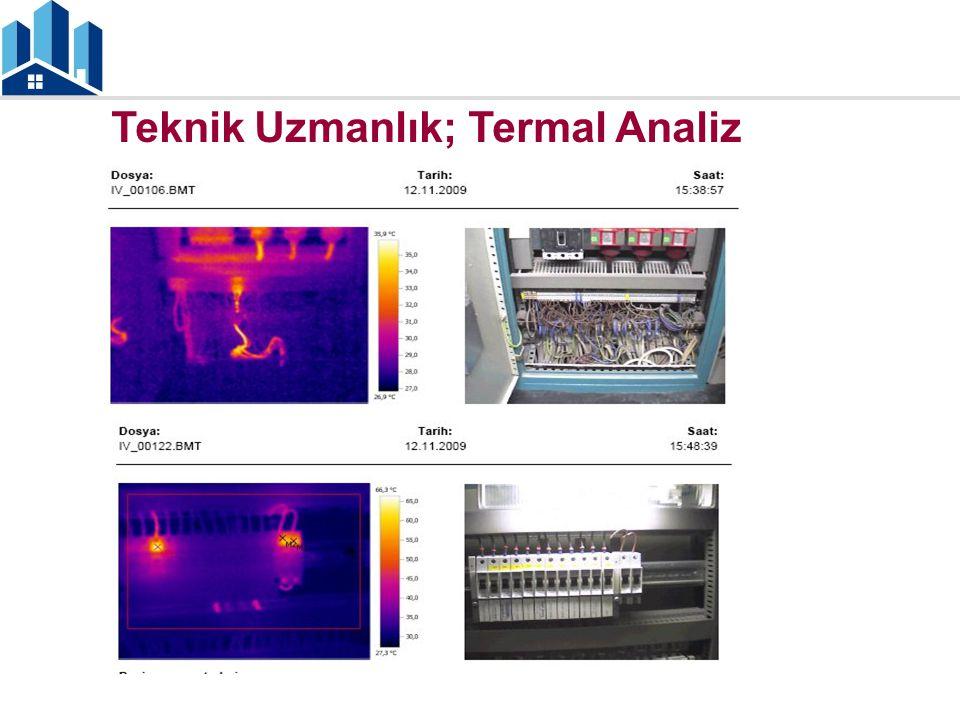 Teknik Uzmanlık; Termal Analiz