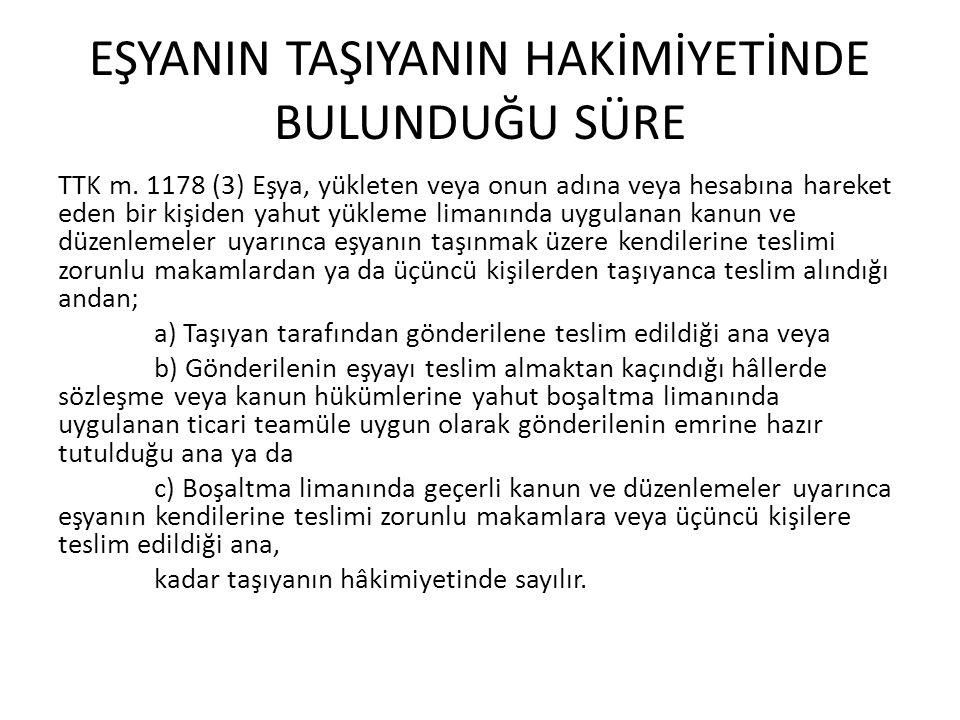 Bildirim MADDE 1185- (1) Zıya veya hasarın en geç eşyanın gönderilene teslimi sırasında taşıyana yazılı olarak bildirilmesi şarttır.