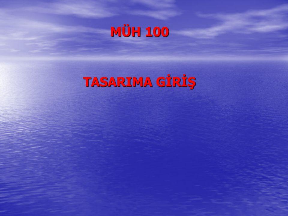 MÜH 100 TASARIMA GİRİŞ