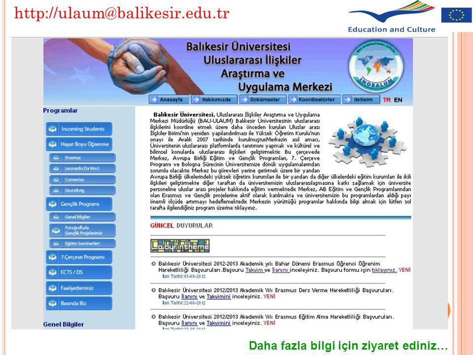 Daha fazla bilgi için ziyaret ediniz… http://ulaum@balikesir.edu.tr