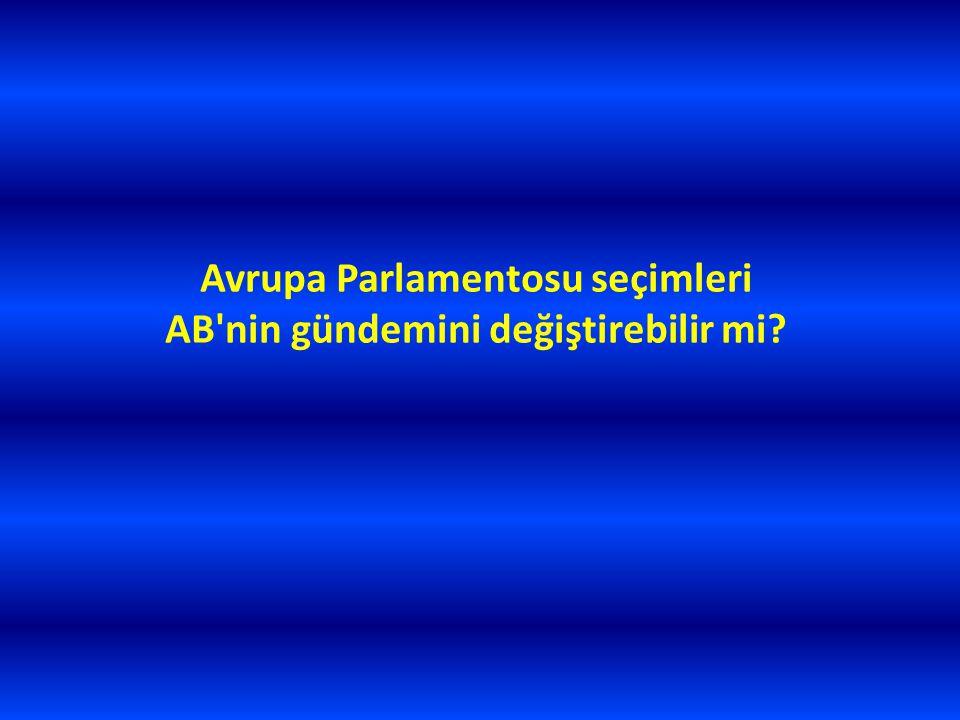 Avrupa Parlamentosu seçimleri AB'nin gündemini değiştirebilir mi?