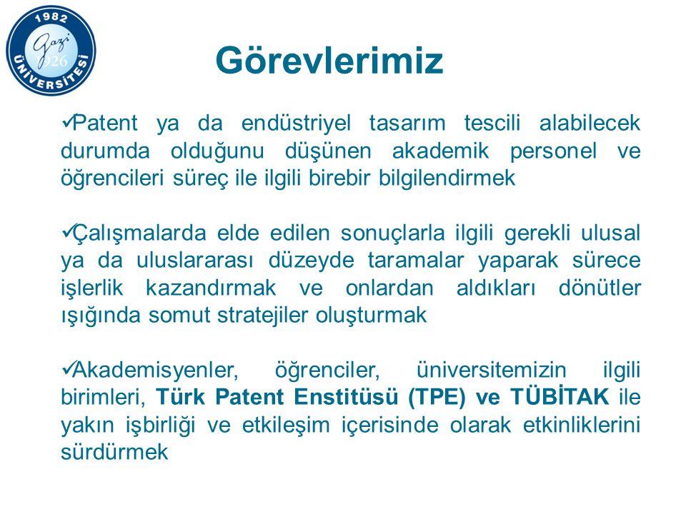 Görevlerimiz Patent ya da endüstriyel tasarım tescili alabilecek durumda olduğunu düşünen akademik personel ve öğrencileri süreç ile ilgili birebir bilgilendirmek Çalışmalarda elde edilen sonuçlarla ilgili gerekli ulusal ya da uluslararası düzeyde taramalar yaparak sürece işlerlik kazandırmak ve onlardan aldıkları dönütler ışığında somut stratejiler oluşturmak Akademisyenler, öğrenciler, üniversitemizin ilgili birimleri, Türk Patent Enstitüsü (TPE) ve TÜBİTAK ile yakın işbirliği ve etkileşim içerisinde olarak etkinliklerini sürdürmek