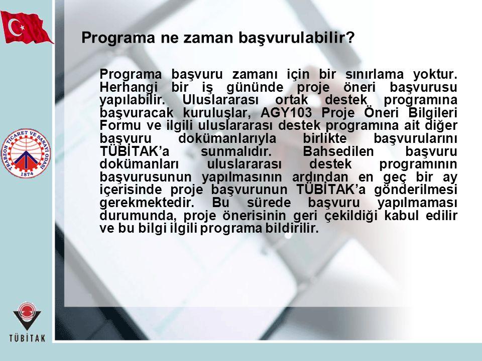 Programa ne zaman başvurulabilir.Programa başvuru zamanı için bir sınırlama yoktur.