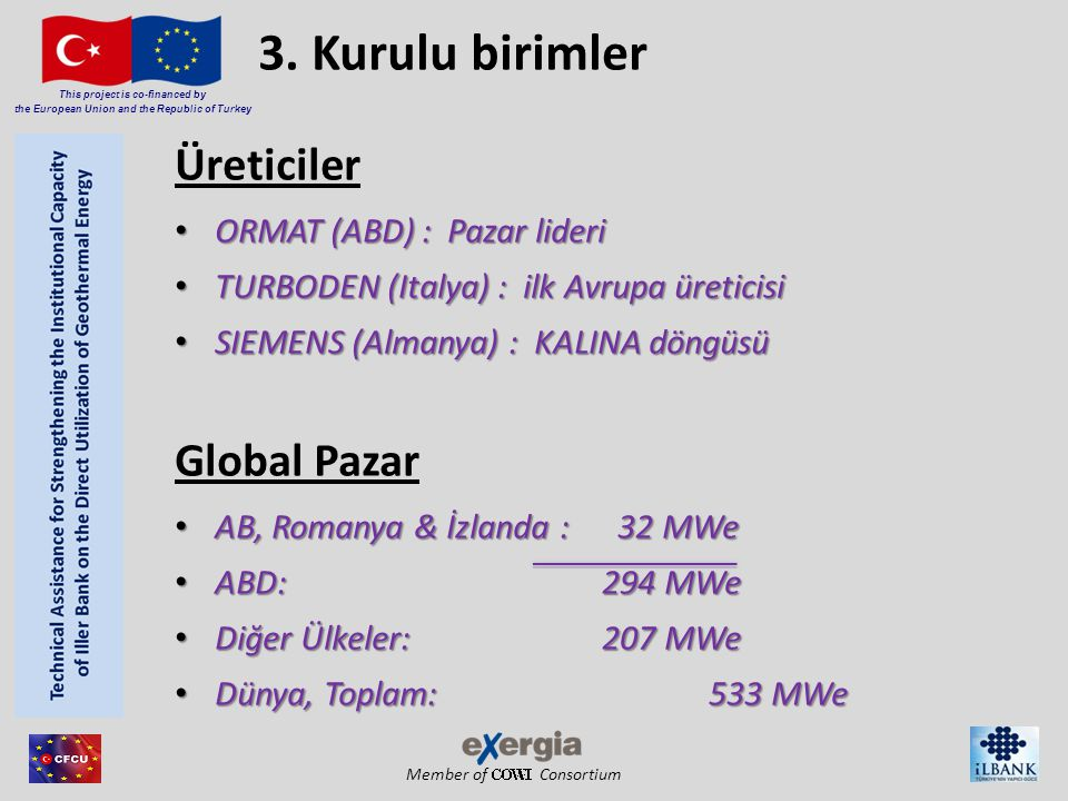 Member of Consortium This project is co-financed by the European Union and the Republic of Turkey -Örnek saha, çiftli kuyu ile birlikte - Örnek saha, çiftli kuyu ile birlikte rezervuar sıcaklığı 150 °C rezervuar derinliği 4,000 m verimlilik/ enjektivite endeksi 30 m 3 /(h MPa) gözenek basınç gradiyenti 10.7 bar / 100m jeotermal akışkanın özgül ısı kapasitesi 3.8 kJ/kg K jeotermal akışkanın yoğunluğu 1.147 kg/m 3 ortalama ortam sıcaklığı 10 °C ortalama bağıl nem 80 % Islak soğutma kulesi çekişine itilen saf aracı akışkan ORC ile birlikte genel bileşen özelliklerine eşittir - Yüzey teçhizatları Vaka çalışması