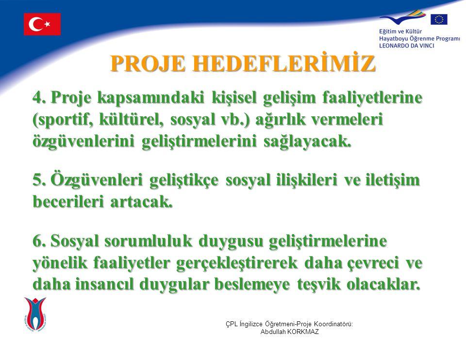 PROJE HEDEFLERİMİZ 4.